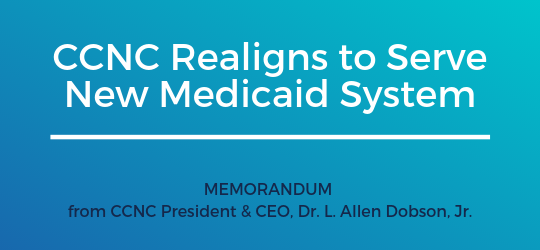 CCNC Realigns to Serve New Medicaid System